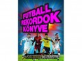 Gabo Kiadó Keir Radnedge - Futballrekordok könyve