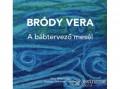 Móra Könyvkiadó Bródy Vera - A bábtervező mesél